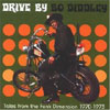 Tales from the Funk Dimension 1970-73: Drive by Bo Diddley