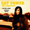 The Greatest / Cat Power