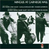 Live at Carnegie Hall / Charles Mingus
