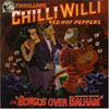 Bongos over Balham / Chilli Willi & The Red Hot Peppers