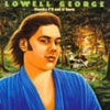 Thanks I'll Eat It Here / Lowell George
