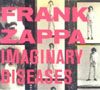 Imaginary Diseases / Frank Zappa