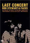 Last Concert / Rod Stewart & Faces