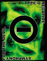 TYPE O NEGATIVE / SYMPHONY FOR THE DEVIL (2006 SPV)