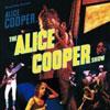 Alice Cooper Show / Alice Cooper