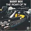 Roar of '74 / Buddy Rich