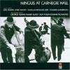 Live at Carnegie Hall / Charles Mingus