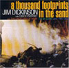 A Thousand Footprints in the Sand / Jim Dickinson with Chuck Prophet and the Creatures of Habit