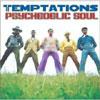 Psychedelic Soul / Temptations