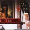 Fear Not the Obvious / The Yayhoos