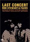 Last Concert / Rod Stewart & Faces